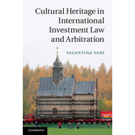 Cultural Heritage in International Investment Law and Arbitr (BOK)