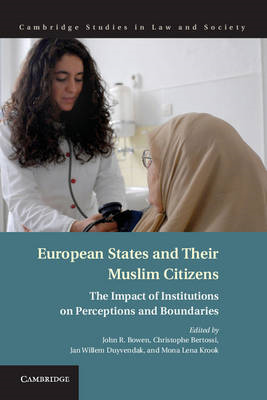 European States and Their Muslim Citizens: The Impact of Institutions on Perceptions and Boundaries (BOK)