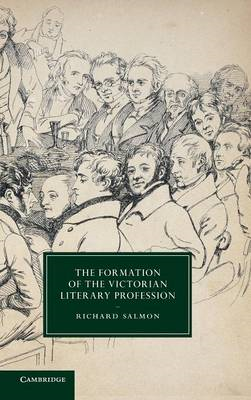 Formation of the Victorian Literary Profession (BOK)