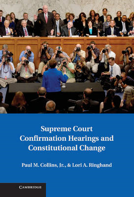 Supreme Court Confirmation Hearings and Constitutional Chang (BOK)