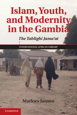 Islam, Youth, and Modernity in the Gambia (BOK)