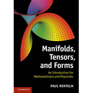 Manifolds, Tensors, and Forms (BOK)