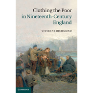 Clothing the Poor in Nineteenth-Century England (BOK)