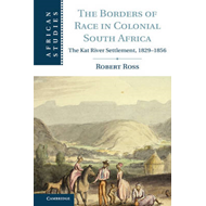 Borders of Race in Colonial South Africa (BOK)