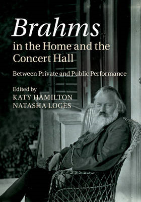 Brahms in the Home and the Concert Hall (BOK)