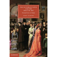 Victorian Novel and the Space of Art (BOK)