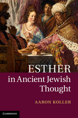 Esther in Ancient Jewish Thought (BOK)