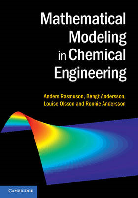 Mathematical Modeling in Chemical Engineering (BOK)