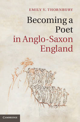 Becoming a Poet in Anglo-Saxon England (BOK)
