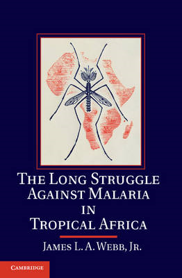 Long Struggle against Malaria in Tropical Africa (BOK)