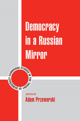 Democracy in a Russian Mirror (BOK)