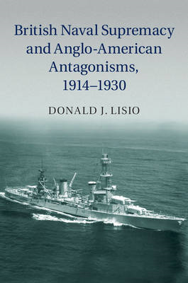 British Naval Supremacy and Anglo-American Antagonisms, 1914 (BOK)