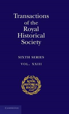 Transactions of the Royal Historical Society: Volume 23 (BOK)
