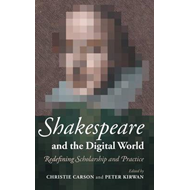 Shakespeare and the Digital World (BOK)