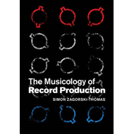 Musicology of Record Production (BOK)