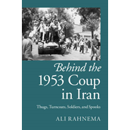 Behind the 1953 Coup in Iran (BOK)