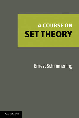 A Course on Set Theory (BOK)