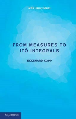 From Measures to Ito Integrals (BOK)