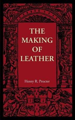 The Making of Leather (BOK)