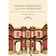 Roman Imperialism and Civic Patronage (BOK)