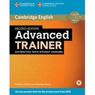 Advanced Trainer Six Practice Tests Without Answers with Aud (BOK)