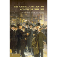 The Political Construction of Business Interests: Coordination, Growth, and Equality (BOK)