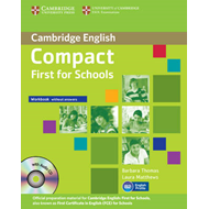 Compact First for Schools Workbook Without Answers with Audio-CD (BOK)