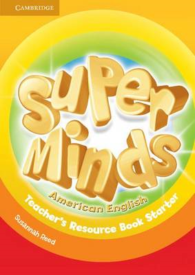 Super Minds American English Starter Teacher's Resource Book (BOK)