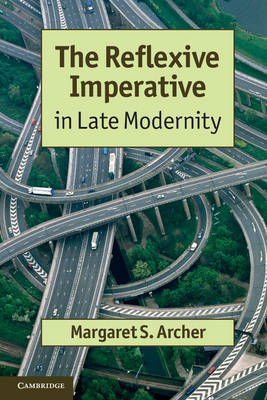 The Reflexive Imperative in Late Modernity (BOK)