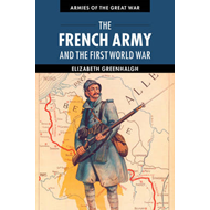 French Army and the First World War (BOK)