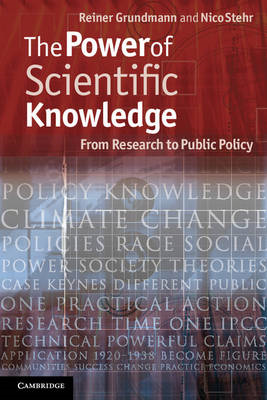 The Power of Scientific Knowledge: From Research to Public Policy (BOK)