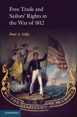 Free Trade and Sailors' Rights in the War of 1812 (BOK)