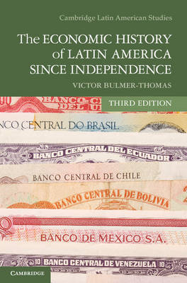 Economic History of Latin America since Independence (BOK)