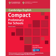 Compact Preliminary for Schools Teacher's Book (BOK)