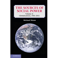 The Sources of Social Power: Volume 4, Globalizations, 1945-2011 (BOK)