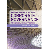 Theory and Practice of Corporate Governance: An Integrated Approach (BOK)