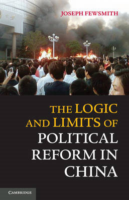 Logic and Limits of Political Reform in China (BOK)