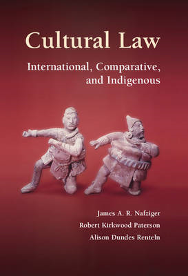 Cultural Law: International, Comparative, and Indigenous (BOK)