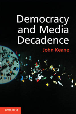 Democracy and Media Decadence (BOK)