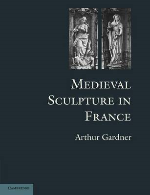Medieval Sculpture in France (BOK)