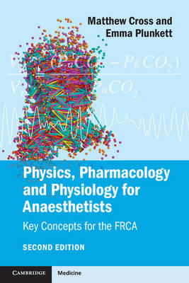Physics, Pharmacology and Physiology for Anaesthetists (BOK)