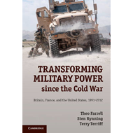 Transforming Military Power since the Cold War (BOK)
