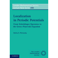 Localization in Periodic Potentials: From Schrodinger Operators to the Gross-Pitaevskii Equation (BOK)