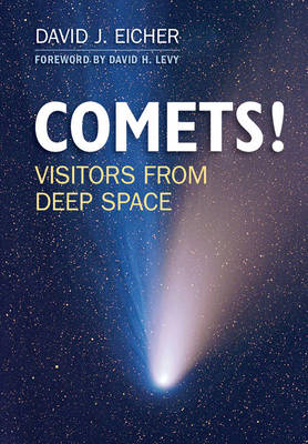 Comets!: Visitors from Deep Space (BOK)