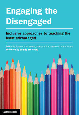 Engaging the Disengaged: Inclusive Approaches to Teaching the Least Advantaged (BOK)