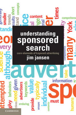 Understanding Sponsored Search: Core Elements of Keyword Advertising (BOK)