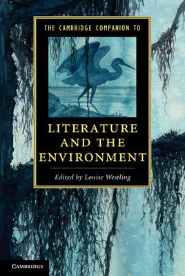Cambridge Companion to Literature and the Environment (BOK)