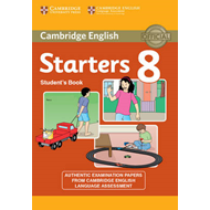 Cambridge English Young Learners 8 Starters Student's Book (BOK)