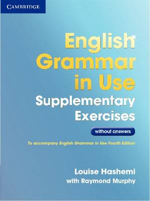 English Grammar in Use Supplementary Exercises without Answers (BOK)