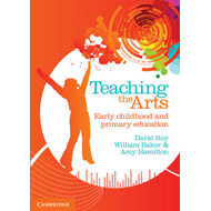 Teaching the Arts: Early Childhood and Primary Education (BOK)